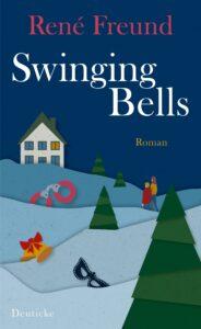 René Freund - Swinging Bells