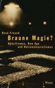 René Freund - Braune Magie