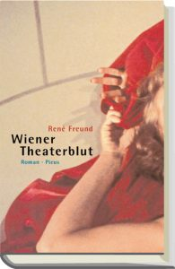 Renê Freund - Wiener Theaterblut